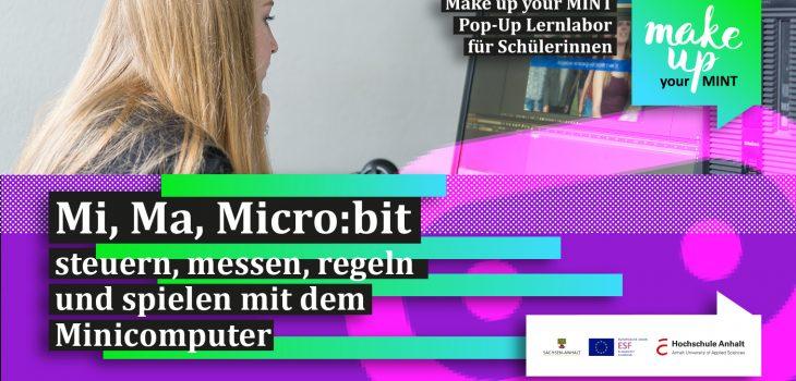 Mi, Ma, Micro:bit steuern, messen, regeln und spielen mit dem Minicomputer